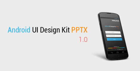 Android UI Design Kit PPTX 1.0
