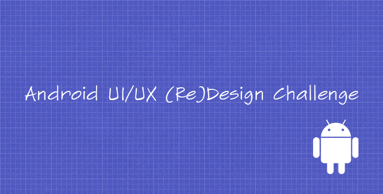 Android Design Challenge